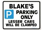 BLAKE'S Personalised Gift |Unique Present for Him | Parking Sign - Size Large - Metal faced